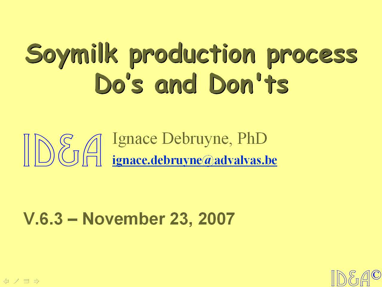 DO's and DON'ts in Soymilk Technology